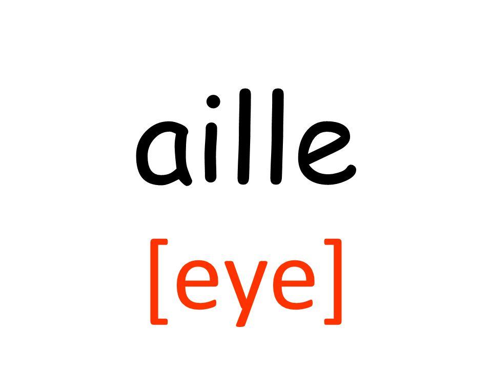 aille [eye]